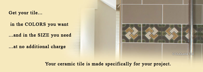 Visit our DuQuella Catalog website for custom decorative ceramic bathroom tile.